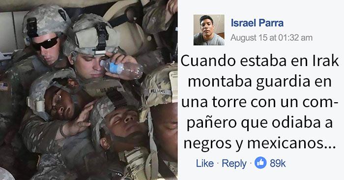 Un hombre que odiaba a negros y mexicanos se unió al ejército, y su conversación con un compañero soldado mexicano se vuelve viral