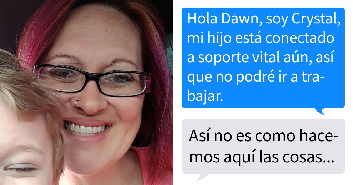 Esta mujer avisó a su jefa de que no podría ir a trabajar porque su hijo estaba hospitalizado, la respuesta hizo que la despidieran