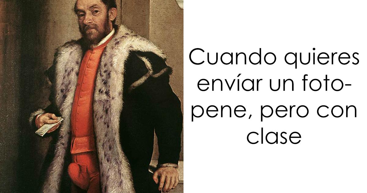 25 De los más divertidos memes de arte clásico (Nuevas imágenes)
