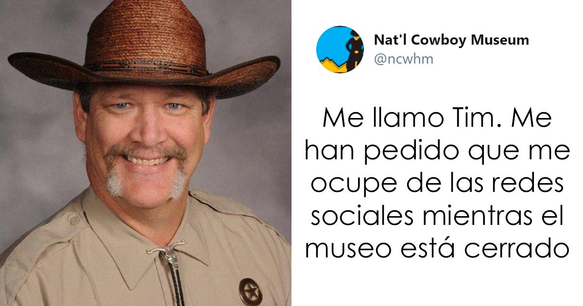 El museo del Cowboy pone a su jefe de seguridad a cargo de su cuenta de twitter, y lo que escribe es tan divertido como auténtico