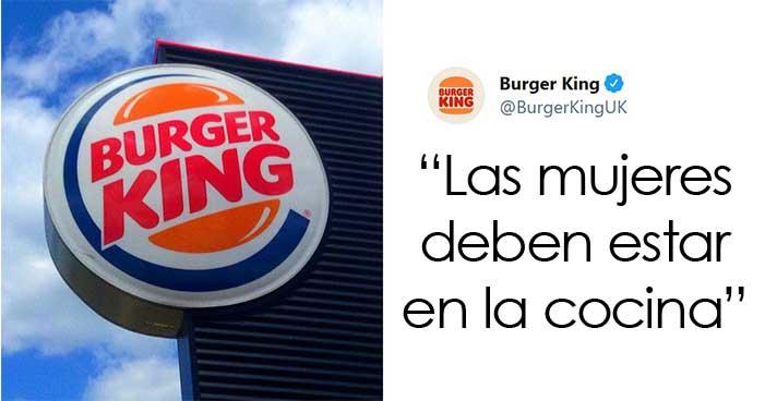 Burger King UK tuitea que «las mujeres deben estar en la cocina» en el Día Internacional de la Mujer