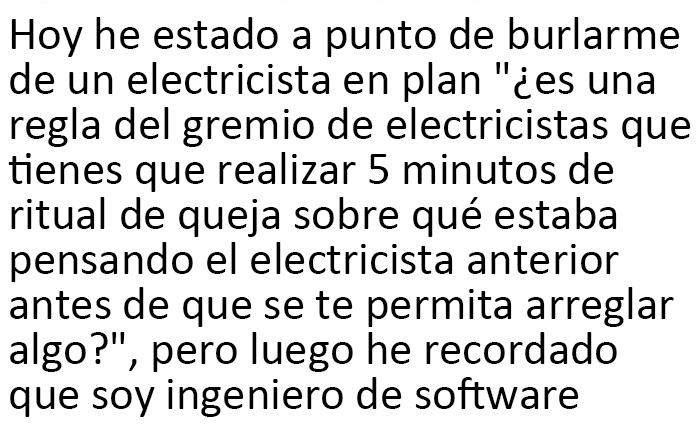 ¿En qué estaría pensando el electricista anterior?